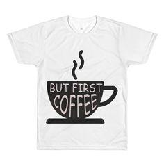 But First COFFEE Sublimation men's crewneck t-shirt - $1982.00 USD