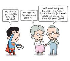 "hahahahahahahah ""Clark Kent. Superman. Clark Kent. Superman!"""