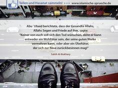 Sich nicht den Tod wünschen http://islamische-sprueche.de/hadith-zitate/sich-nicht-den-tod-wuenschen/