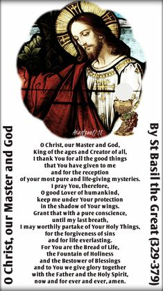 Our Morning Offering - 2 January - Prayer of St Basil the Great O Christ, our Master and God By St Basil the Great O Christ, our Master and God, King of the ages and Creator of all, I thank You for all the good things that You have given to me. Daily Morning Prayer, Morning Prayers, Jesus Prayer, God Jesus, Jesus Christ, Catholic Prayers, Catholic Saints, Faith Of Our Fathers, Saint Gregory
