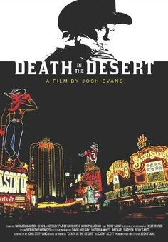 'Death in the Desert': Josh Evans Discusses His Latest Film Along With Star Michael Madsen | Ruth Jacobs