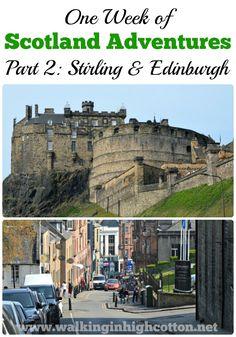 Our Week of Scotland Adventures.Part Stirling and Edinburgh Washington Dc Attractions, Scotland Travel Guide, Glen Coe, Florida Hotels, Stirling, Walking Tour, Perth, Edinburgh, Family Travel