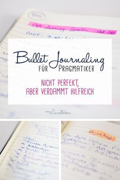 Bullet Journaling für Pragmatiker Bullet Journaling for pragmatists - not perfect, but really helpfu Journal Inspiration, Journal Ideas, Bujo, Banner Doodle, Home Management Binder, Happy Minds, Diy Letters, Bullet Journal Layout, Smash Book