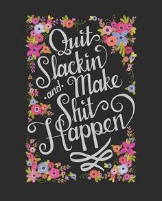 Quit Slacking