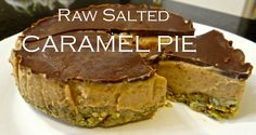 Salted Raw Caramel Pie