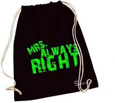 Rucksackbeutel Turnbeutel - Mrs always Right