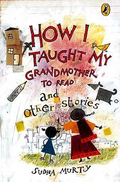 It's very heart-touching & innocent story by Sudha Murty. I would recommend u all to read this story . I am sure that u will find this story spell-bounding.