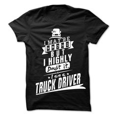 Call Truck Driver Maybe T-Shirts, Hoodies. Get It Now ==► https://www.sunfrog.com/LifeStyle/Call-Truck-Driver-Maybe--25589892-Guys.html?41382