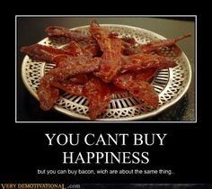 I think if I had to choose my last meal ever, it would be BACON.Oh how I love bacon, anything with bacon has to be yummy! Bacon Memes, Bacon Funny, Moslem, Candied Bacon, Bacon Bacon, Bacon Cake, Kevin Bacon, Bacon Bits, Smoked Bacon