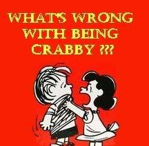 What's wrong with being crabby??