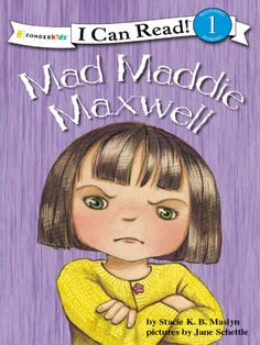"""Read """"Mad Maddie Maxwell Biblical Values, Level by Stacie K. Maslyn available from Rakuten Kobo. Maddie stormed out of her room. Her jump rope was missing. She yelled at her brother and sisters, """"You took it! Brain Twister, Beginning Reading, Guided Reading, Sounding Out Words, How To Control Anger, I Can Read Books, Berenstain Bears, Veggietales, Love You Very Much"""