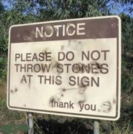 Duh heres your sign   Heres Your Sign