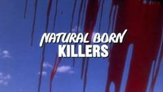Natural Born Killers - Stone (1994)