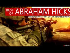 Abraham Hicks - How to Quickly Get Out of Defensive Mode - YouTube