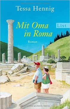 Mit Oma in Roma: Amazon.de: Tessa Hennig: Bücher