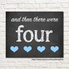 And Then There Were Four - Pregnancy Announcement - It's A Boy - Blue Hearts - Chalkboard Sign - Gender Reveal - 8x10 - INSTANT PRINTABLE