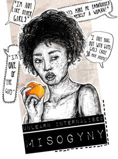 Unlearn internalized misogyny