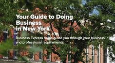 New York's online business portal, Business Express helps guide you through your business and professional requirements.