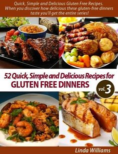 FREE e-Cookbook: 52 Gluten Free Dinner Recipes... Being allergic to gluten sucks, but these recipes make it suck less! :-).