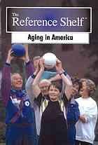 Aging in America.