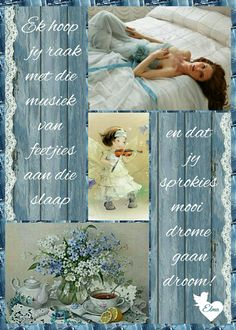 Wisdom Quotes, Qoutes, Goeie Nag, Afrikaans Quotes, Night Wishes, Good Night Quotes, Special Quotes, Sleep Tight, Sleep Well