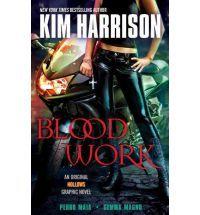 Blood Work: An Original Hollows Graphic Novel: Kim Harrison