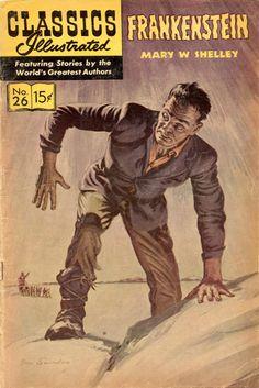 Frankenstein: or, The Modern Prometheus (Classics Illustrated) Classics Illustrated Comics Mary Shelley Frankenstein, The Frankenstein, Science Fiction, Pulp Fiction, Horror Fiction, Horror Books, Horror Art, Fiction Books, Vintage Comic Books