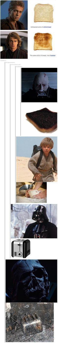 "This.. I can't.. It's literally the ""Evolution of Anakin Skywalker as told by bread"" XD"