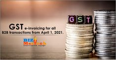 GST e-invoicing for all B2B transactions from April 1, 2021, #gst #b2b #all #b2bbusiness #b2bnews #marketing #social media marketing April 1st, Media Marketing, Social Media, Activities, Business, Store, Social Networks, Business Illustration, Social Media Tips