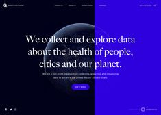 Quantified Planet is a non profit organization collecting data about our planet to advance the Global Goals for the benefit of humanity & the planet. Best Web Design, Web Design Trends, Planet Mobile, Ui Web, Creativity And Innovation, Website Design Inspiration, Our Planet, Interactive Design, Non Profit