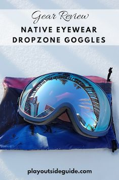 Native Eyewear DropZone Goggles Review: high quality lenses + ecofriendly bio resin frames = amazing goggles!