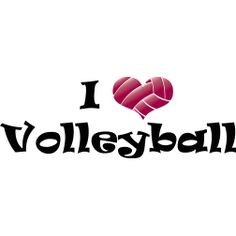 I love Volleyball.  Yo amo el voleibol.