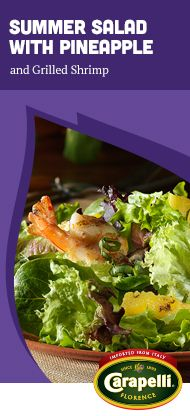 Get your summer started with a fresh Summer Salad with Grilled Shrimp and Pineapple. #Carapelli