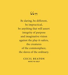 Be daring, be different, be impractical