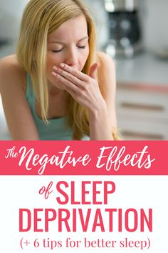 The Negative Effects of Sleep Deprivation