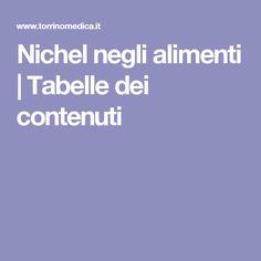 Nichel negli alimenti | Tabelle dei contenuti