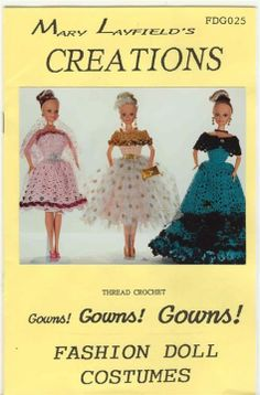 Free Copy of Crochet Pattern - Gowns! Gowns! Gowns!