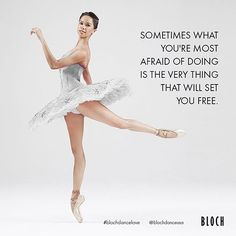 Sometimes what you're most afraid of doing, is the very thing that will set you free! Be fearless dancers!