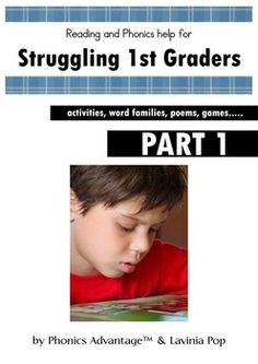 Reading and Phonics Help for Struggling 1st Graders - Activities, Poems & Word Families