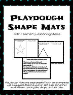 Playdough Shape Mats with guidance and own your own section, allows students to practice with support before attempting to create on their own. Because each mat has an example of the shape, students can also self-assess their work by using the pre-created shape to compare the shape they make on their own. Also included is a page with teacher questioning stems and a page to record students understanding.