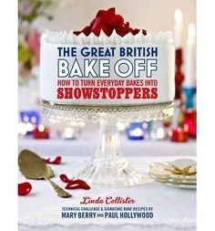 Great British Bake Off Showstoppers book