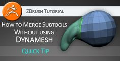 Tutorial: How to properly merge subtools WITHOUT Dynamesh