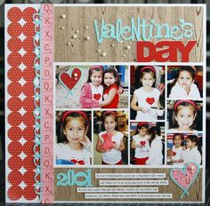 Valentine's Day, by Laura Vegas; she used several Kerri Bradford templates on this LO. So cute!