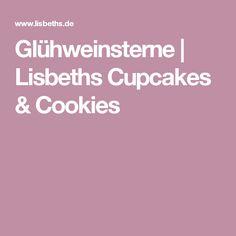 Glühweinsterne | Lisbeths Cupcakes & Cookies