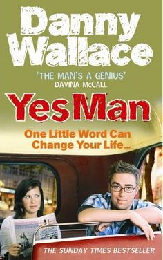 Yes Man by Danny Wallace. My all-time favourite book! An inspirational story and the one book I recommend to all my coaching clients. Book Club Books, Good Books, My Books, Best Fiction Books, Yes Man, What Happens When You, Laugh Out Loud, You Changed, I Laughed