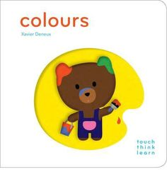 TouchThinkLearn: Colors: (Early Learners book, New Baby or Baby Shower Gift) by Xavier Deneux 1452117268 9781452117263 Toddler Books, Childrens Books, Touch And Feel Book, Board Books For Babies, Baby Books, Kid Books, Shape Books, Kid Essentials, Thing 1