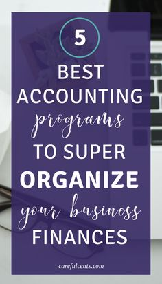 Looking for the best small business accounting systems when you're self-employed? Check out these 5 best programs for 2017!