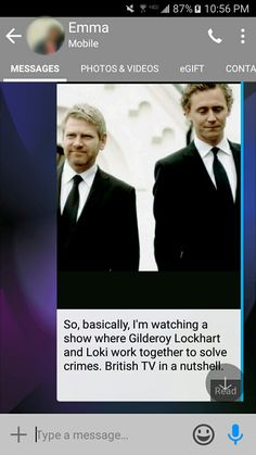 "Texts between geeks - I texted my best friend a picture from the BBC show ""Wallander"" - ""So, basically I'm watching a show where Gilderoy Lockhart and Loki work together to solve crimes. British TV in nutshell"" - original post by Presley - presley4387"