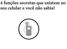 4 funções -secretas- muito legais no seu celular que você não sabia!