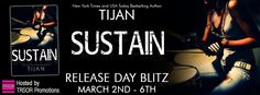 Release Day Blitz: Sustain by @TijansBooks #Excerpt #Giveaway $50 GC http://twinsistersrockinreviews.blogspot.com/2015/03/release-day-blitz-sustain-by-tijan.html
